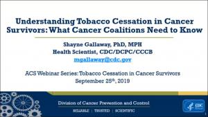 PresentationPresentation Title Slide for Understanding Tobacco Cessation in Cancer Survivors
